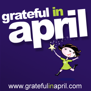grateful in april